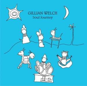 Gillian Welch - Soul Journey album cover