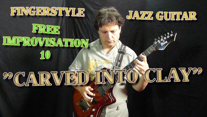 carved into clay - free jazz improvisation counterpoint guitar
