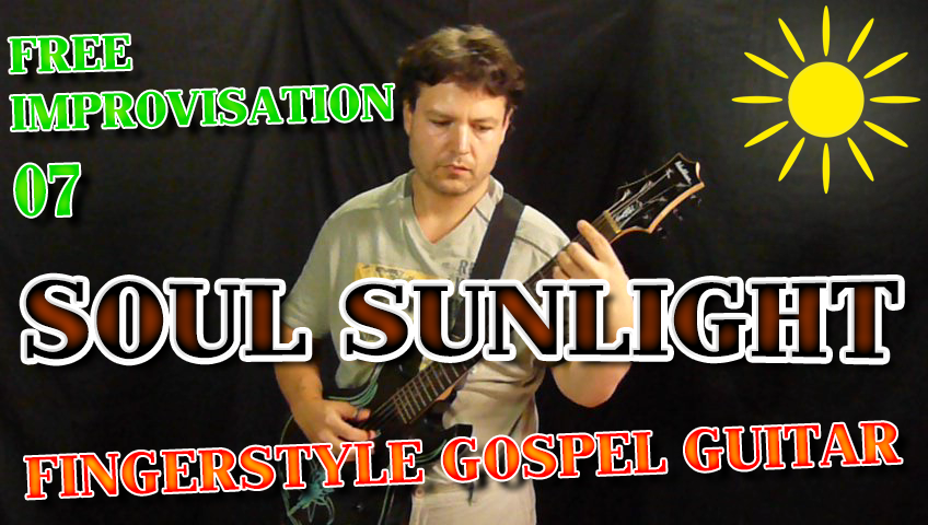 soul sunlight - fingerstyle solo gospel guitar