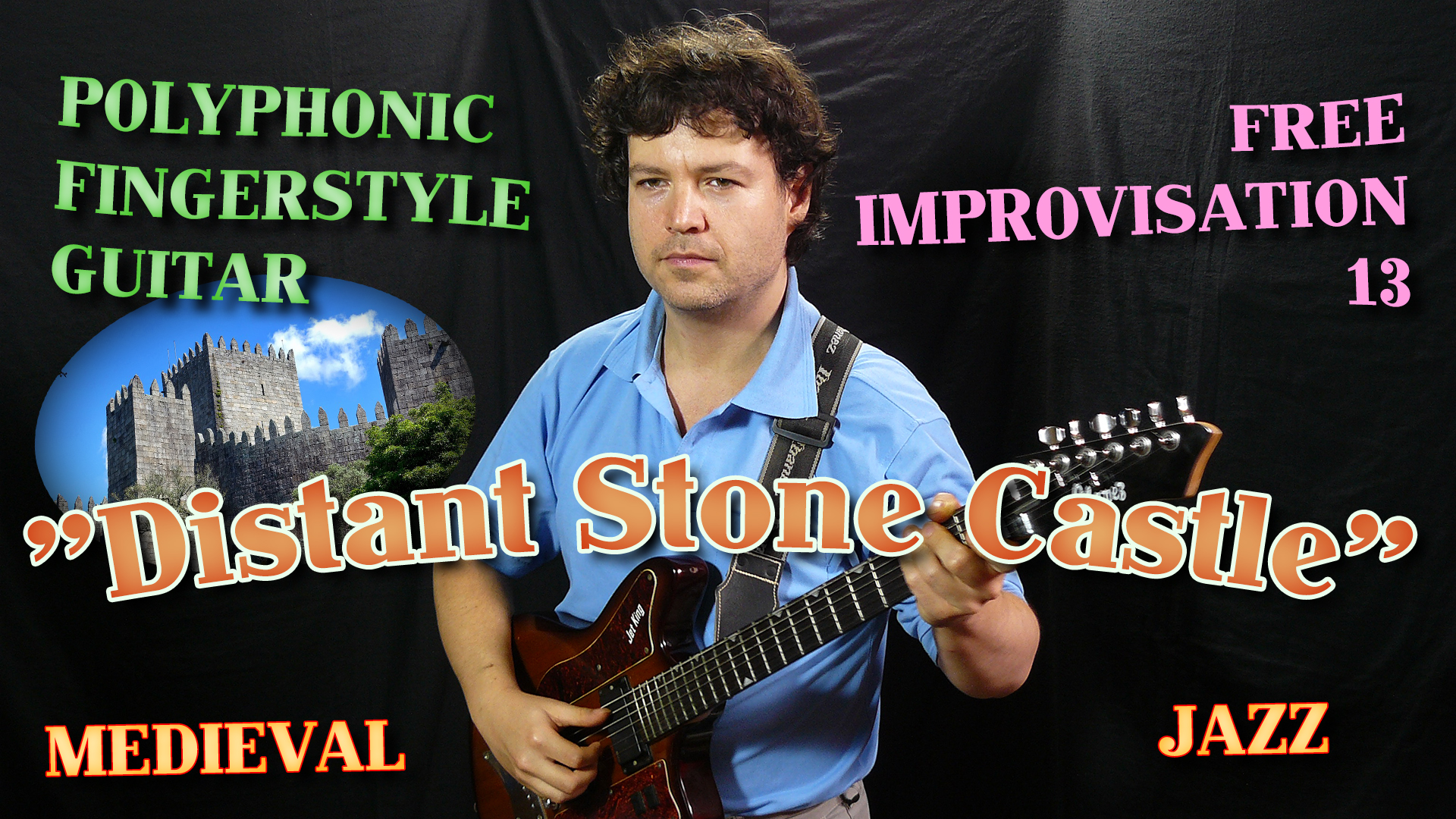 medieval guitar - distant stone castle - contrapuntal fingerstyle free jazz