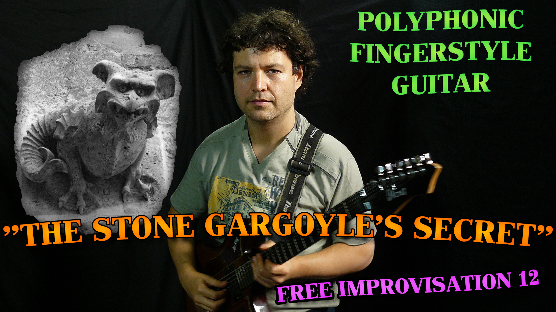 the stone gargoyle's secret - fingerstyle free improvisation guitar