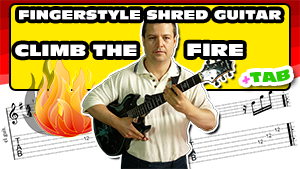 Fingerstyle shredding - Climb The Fire