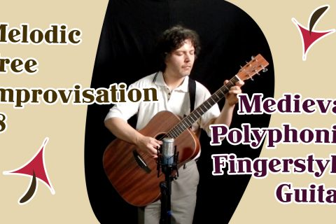 melodic free improvisation guitar - medieval fingerstyle with thumbpick & fingerpicks