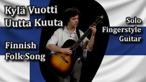 kyla vuotti uutta kuuta finnish folk song fingerstyle guitar
